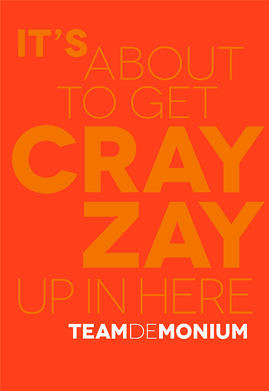 Team-de-monium_Crazy_Poster